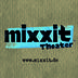 mixxit Theater